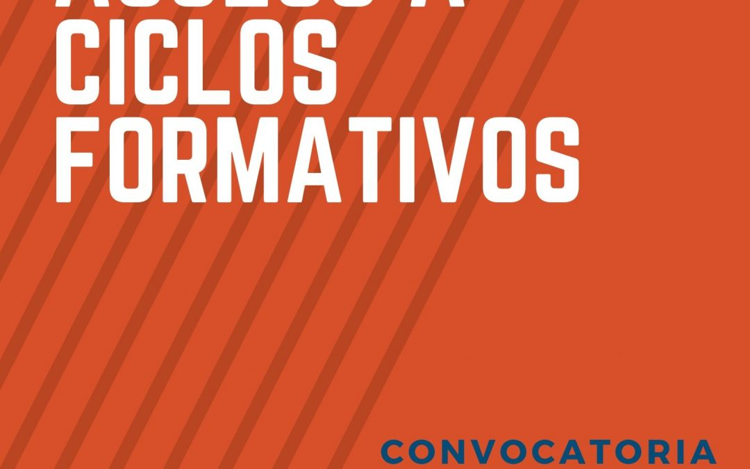Pruebas de acceso a Ciclos Formativos (convocatoria 2020)