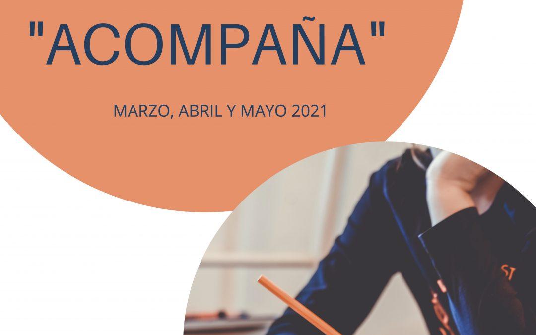 """Nuestro centro participa en el programa """"Acompaña 2021"""""""